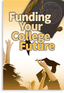 Funding Your College Future - Click Here To View Upcoming Workshops